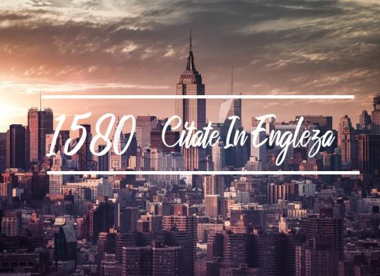 1580 Citate in engleza care iti vor da un vibe pozitiv
