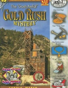 The Gosh Awful! Gold Rush Mystery, Paperback
